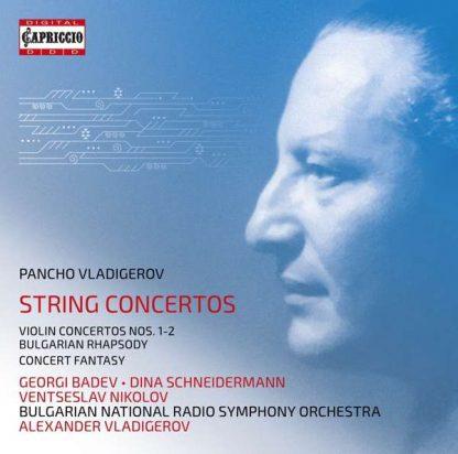 Photo No.1 of Pancho Vladigerov: Violin Concertos Nos. 1 & 2