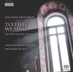 Photo No.1 of Valentin Silvestrov: To Thee We Sing