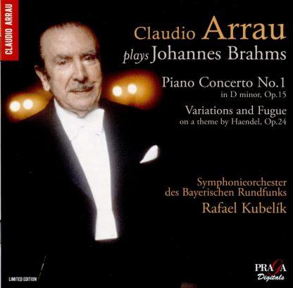 Photo No.1 of Claudio Arrau plays Brahms: Piano Concerto No.1, Variations on a theme by Handel