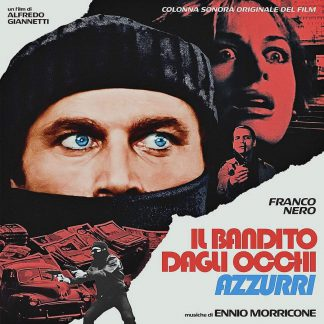 Photo No.1 of Ennio Morricone: Il Bandito Dagli Occhi Azzurri (Blue-Eyed Bandit) (180g)