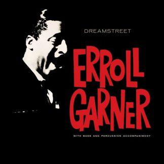 Photo No.1 of Erroll Garner: Dreamstreet (Octave Remastered Series)