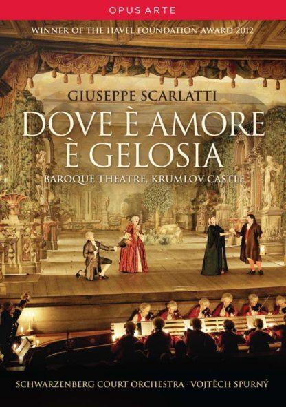 Photo No.1 of Giuseppe Scarlatti: Dove È Amore È Gelosia