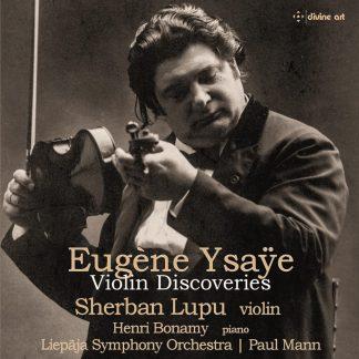 Photo No.1 of Eugene Ysaye: Violin Discoveries