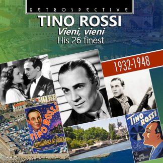 Photo No.1 of Tino Rossi: Vieni, Vieni - His 26 Finest 1932-1948