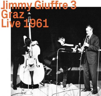 Photo No.1 of Jimmy Giuffre: Graz Live 1961