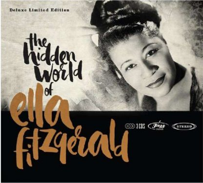 Photo No.1 of Ella Fitzgerald: The Hidden World Of Ella Fitzgerald (Deluxe Limited Edition)