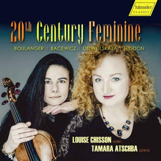 Photo No.1 of Louise Chisson & Tamara Atschba - 20th Century Feminine
