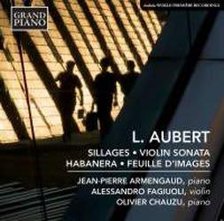 Photo No.1 of Louis Aubert: Sillages, Violin Sonata & Habanera
