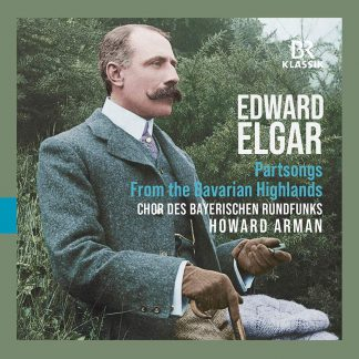"""Photo No.1 of Edward Elgar: Part-Songs """"From the Bavarian Highlands"""""""