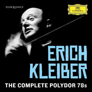 Photo No.1 of Erich Kleiber – The Complete Polydor 78s