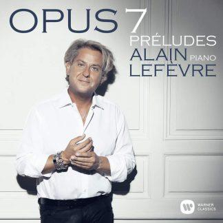 "Photo No.1 of Alain Lefevre: 7 Preludes ""Opus 7"""