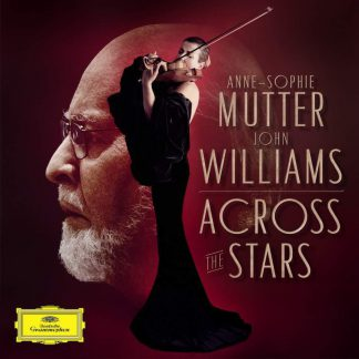 Photo No.1 of John Williams and Anne-Sophie Mutter - Across The Stars (Deluxe)