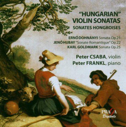 Photo No.1 of Hungarian Violin Sonatas - Dohnanyi, Hubay & Goldmark