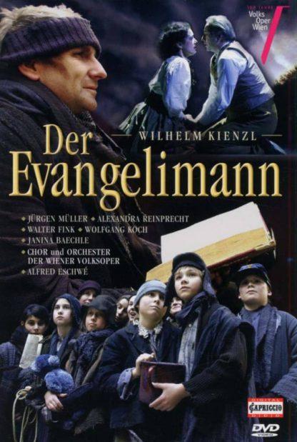 Photo No.1 of Wilhelm Kienzl: Der Evangelimann