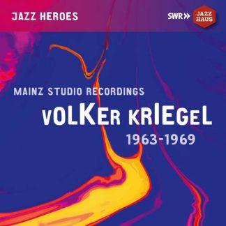 Photo No.1 of Volker Kriegel: Mainz Studio Recordings