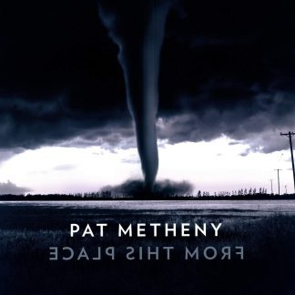 Photo No.1 of From This Place by Pat Metheny (VINYL)