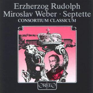 Photo No.1 of Erzherzog Rudolf von Österreich • Miroslav Weber: Septets