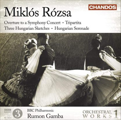 Photo No.1 of Miklós Rózsa: Orchestral Works Volume 1