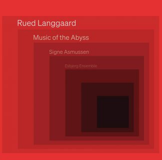 """Photo No.1 of Rued Langgaard: Chamber Music - """"Music of the Abyss"""""""