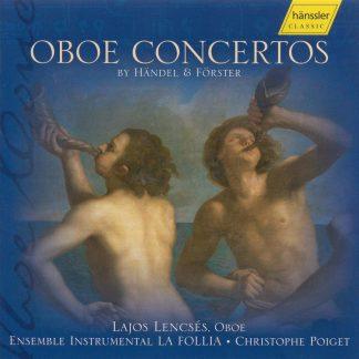 Photo No.1 of Oboe Concertos by Handel and Förster
