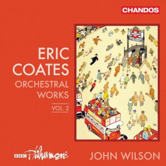 Photo No.1 of Coates: Orchestral Works Vol. 2