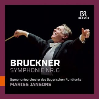 Photo No.1 of Anton Bruckner: Symphony No. 6 - Mariss Jansons