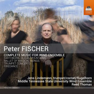 Photo No.1 of Peter Fischer: Complete Music for Wind Ensemble