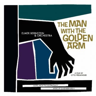 Photo No.1 of Elmer Bernstein's: The Man With the Golden Arm (Music From the Soundtrack - 180g)