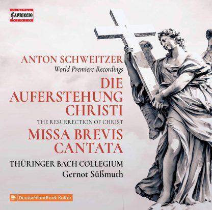 Photo No.1 of Anton Schweitzer: Die Auferstehung Christi & Missa Brevis Cantata