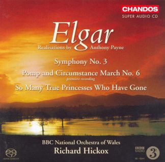 Photo No.1 of Edward Elgar: Symphony No. 3, Queen Alexandra Memorial Ode