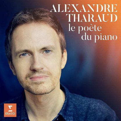 Photo No.1 of Alexandre Tharaud - Le poète du piano