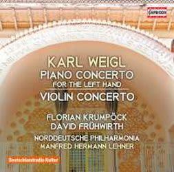 Photo No.1 of Weigl: Piano Concerto for the left hand & Violin Concerto