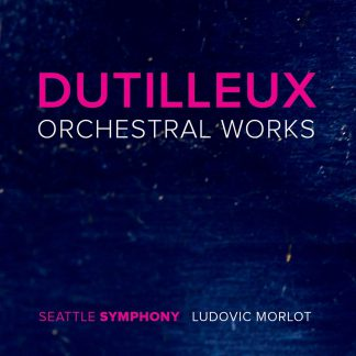 Photo No.1 of Dutilleux: Orchestral Works