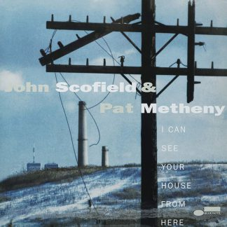 Photo No.1 of John Scofield & Pat Metheny: I Can See Your House From Here (Tone Poet Vinyl 180g)