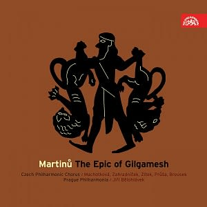 Photo No.1 of Bohuslav Martinu: The Epic of Gilgamesh