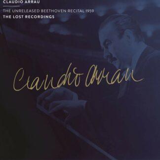 Photo No.1 of The Unreleased Beethoven Recital 1959 - Claudio Arrau (piano)