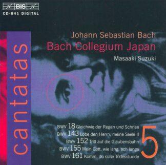 Photo No.1 of Johann Sebastian Bach: Cantatas Vol. 5 (BWV 18, 143, 152, 155, 161)