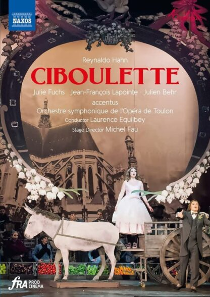 Photo No.1 of Reynaldo Hahn: Ciboulette - Operetta in three acts and four tableaux