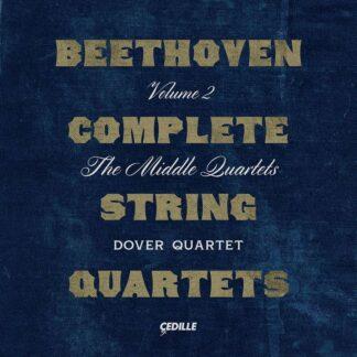 Photo No.1 of Beethoven: Complete String Quartets, Vol. 2 — The Middle Quartets