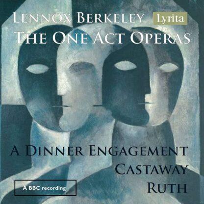Photo No.1 of Lennox Berkeley: The One Act Operas