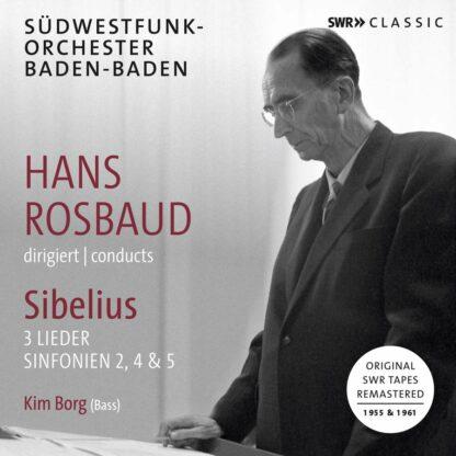 Photo No.1 of Rosbaud Conducts Sibelius: Symphonies Nos. 2, 4 & 5 & 3 Lieder