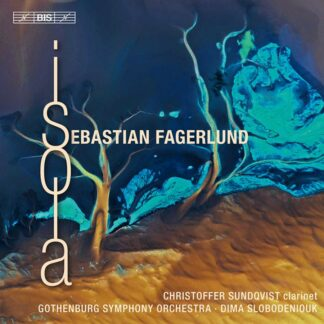 Photo No.1 of Sebastian Fagerlund: Isola (Orchestral Works)