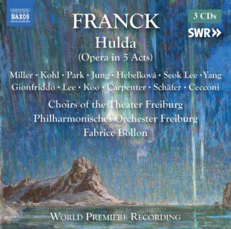 Photo No.1 of Cesar Franck: Hulda (Opera in 5 Acts - original version))