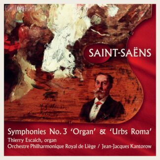 Photo No.1 of Camille Saint-Saëns - Symphonies No.3 'Organ' & 'Urbs Roma'