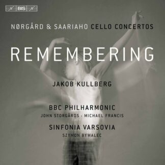 Photo No.1 of Remembering - Nørgård & Saariaho: Cello Concertos